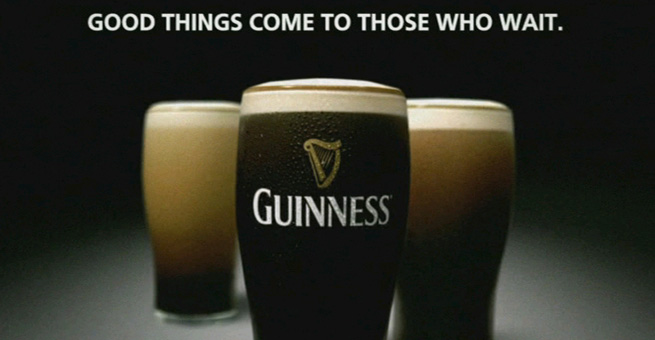 Guinness-Good-Things-Come-to-Those-Who-Wait